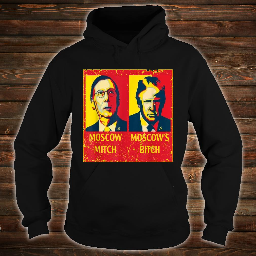 Moscow Mitch Moscow's Bitch Shirt hoodie