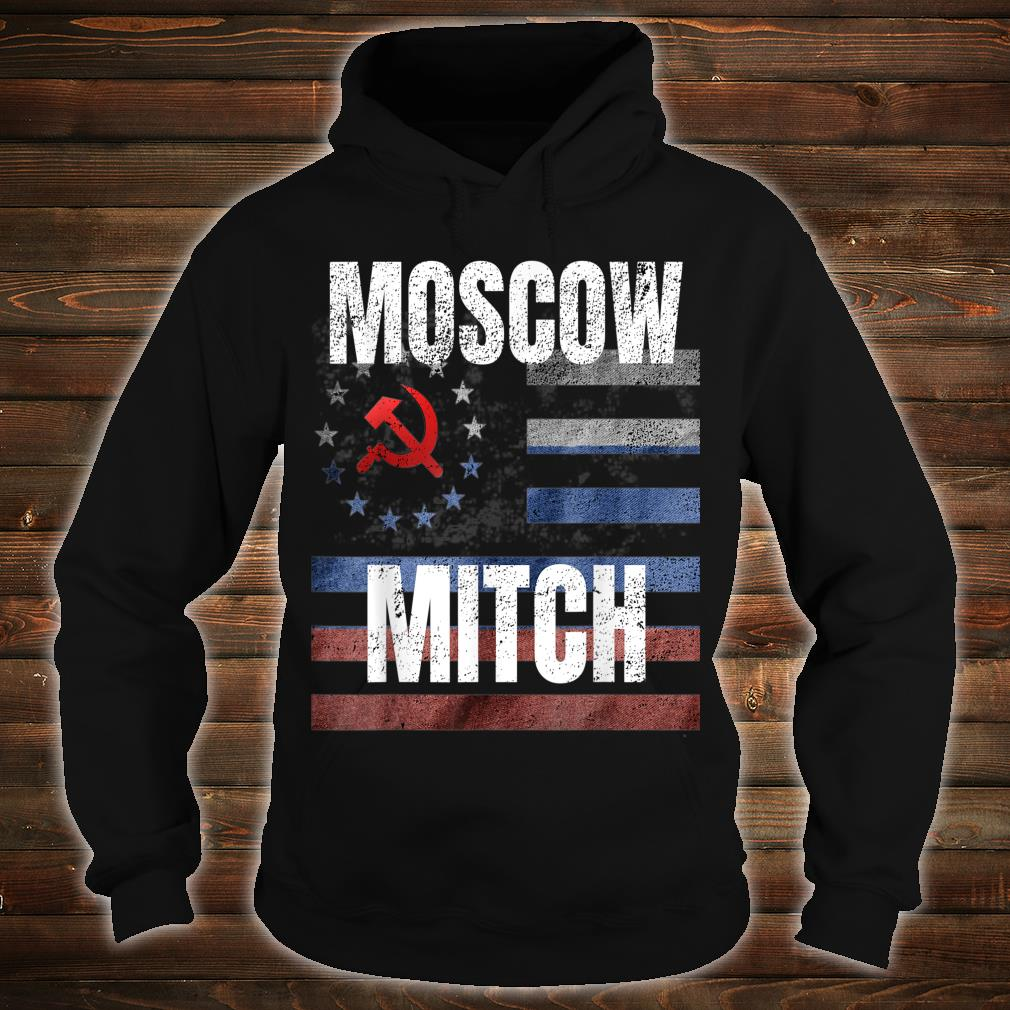 Moscow Mitch Shirt hoodie