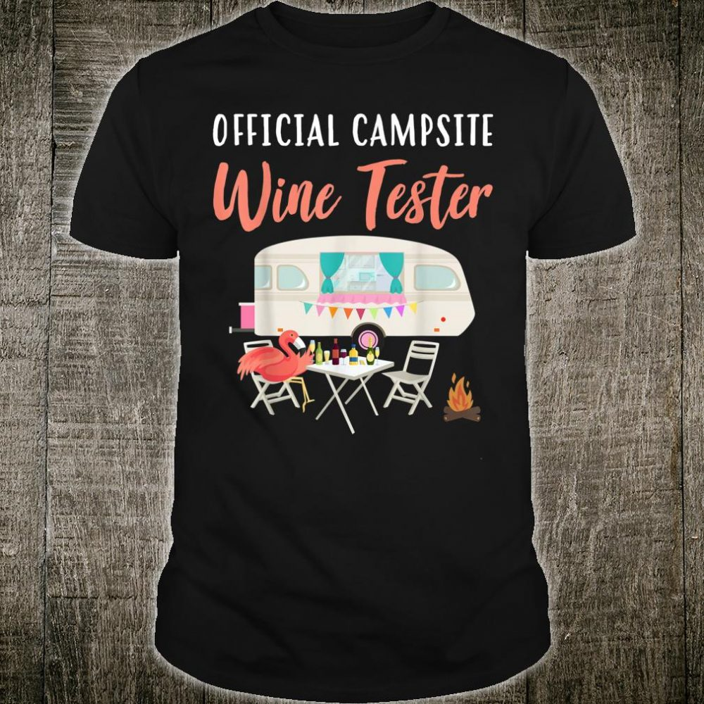 Official Campsite Wine Tester Camping Alcohol Shirt