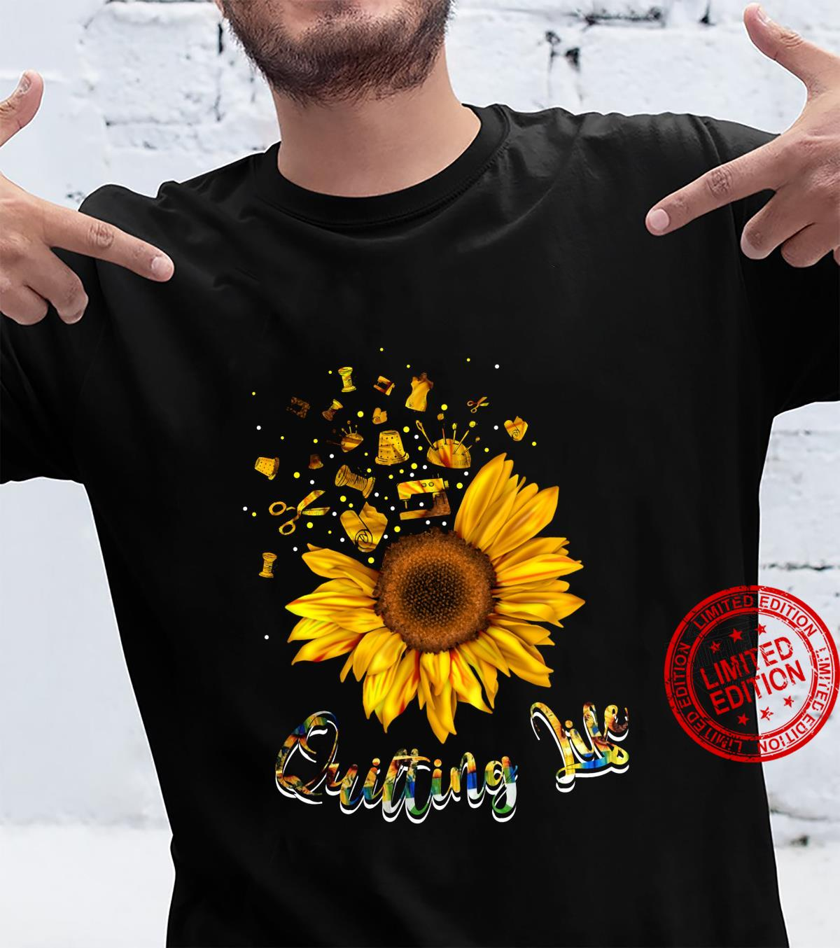 Quilting life love Sun Flower Shirt