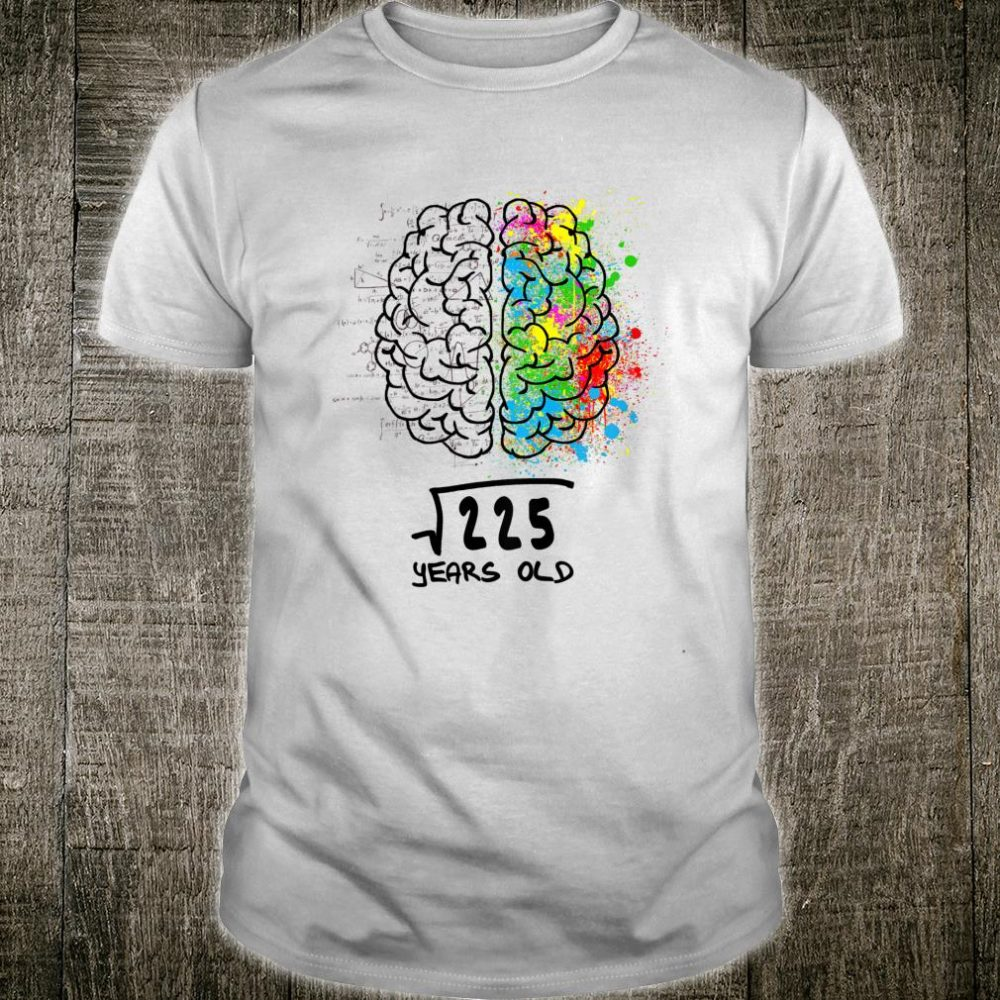 Official Square Root Of 225 15 Years Old Shirt Hoodie Tank Top And Sweater You are looking for the square root of 225 which is 15. comic tee
