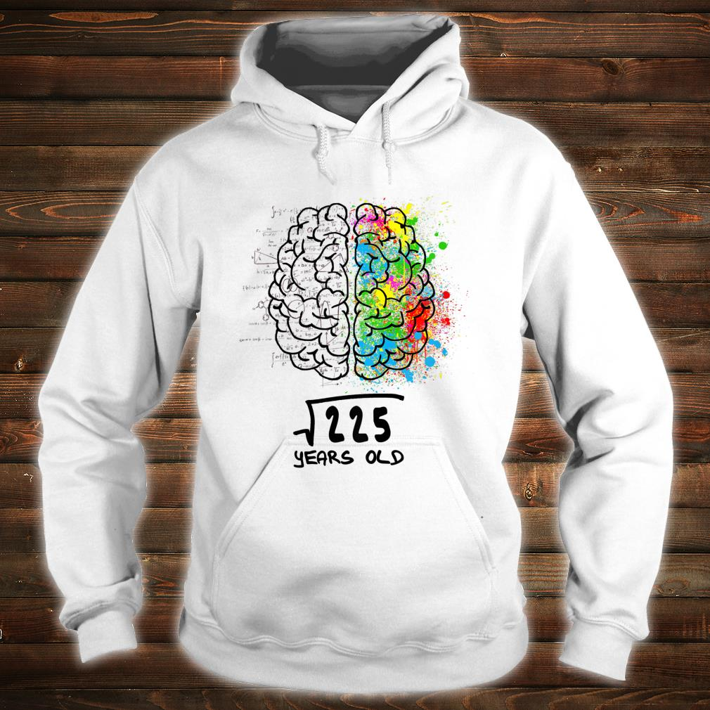 Official Square Root Of 225 15 Years Old Shirt Hoodie Tank Top And Sweater 225 can be expressed as the ratio of two integers. comic tee
