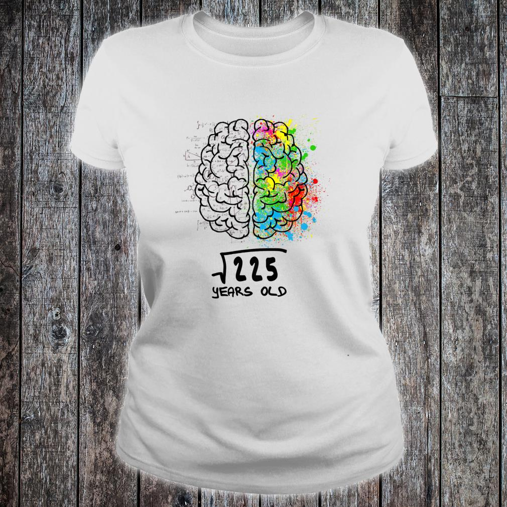 Official Square Root Of 225 15 Years Old Shirt Hoodie Tank Top And Sweater From a practical standpoint, in geometry square root can be used to find the length of a side of a square when the area is known. comic tee