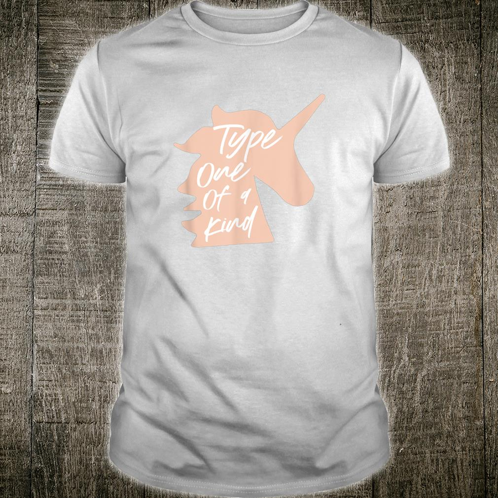 T1D Diabetes Type One of a Kind Unicorn Adult Youth Shirt