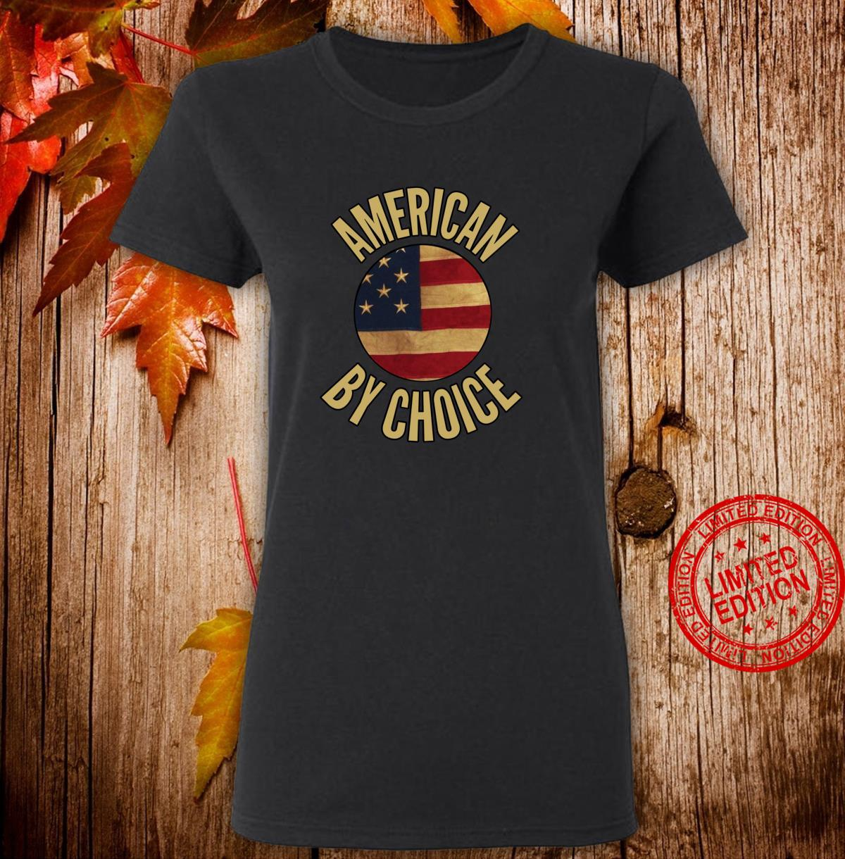 US Citizenship US American By Choice Shirt ladies tee