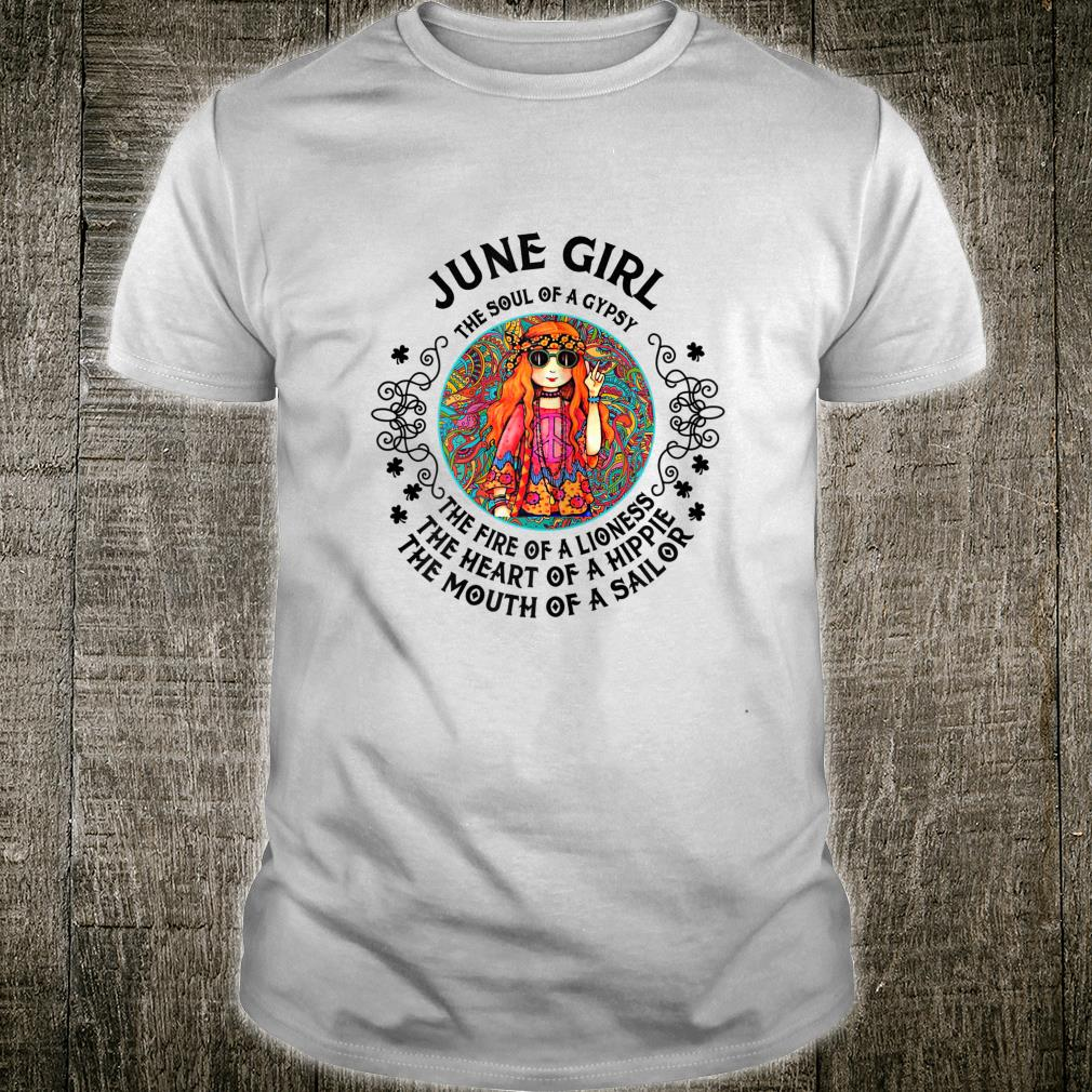 Womens June Girl The Soul Of A Gypsy Hippie Birthday Shirt