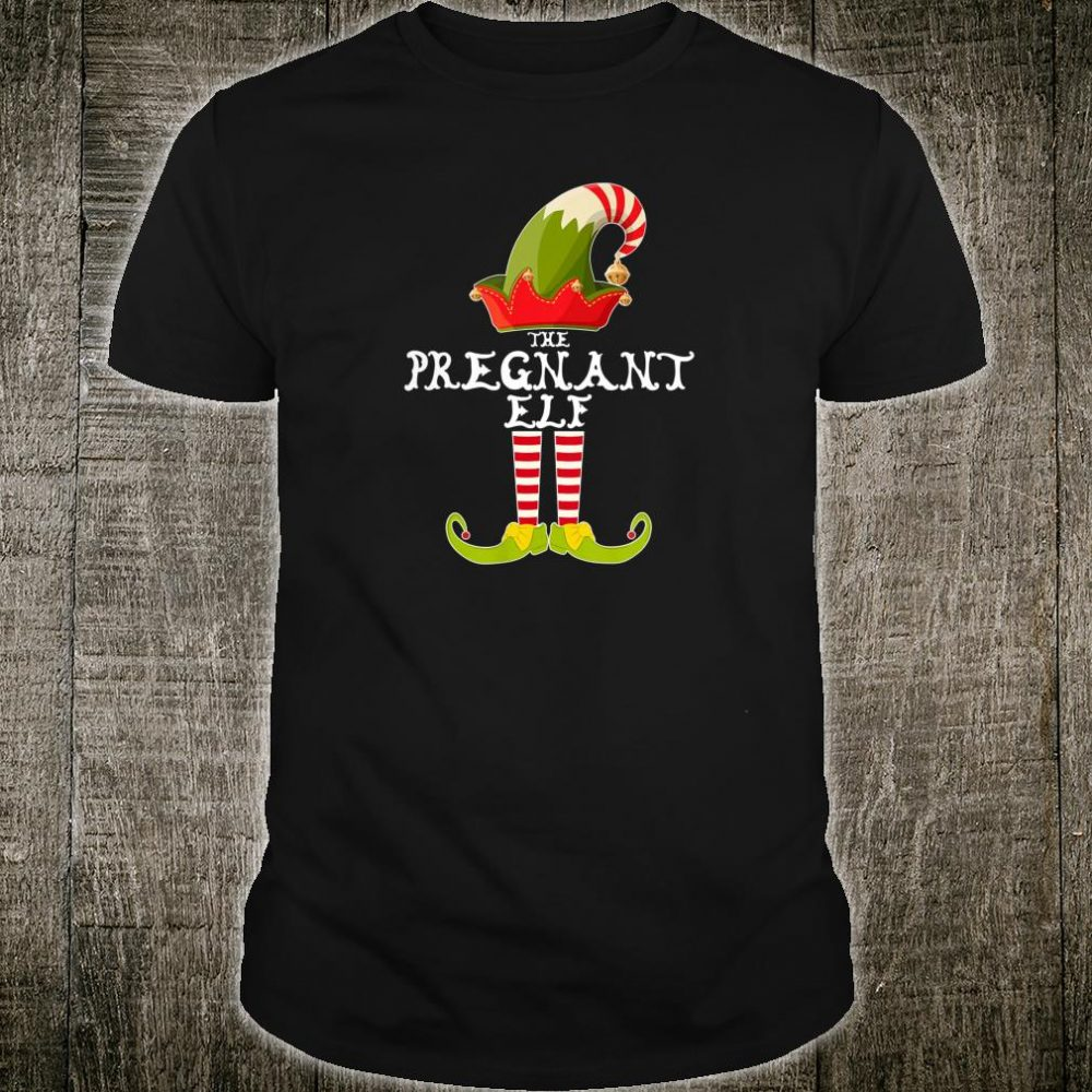 Womens The Pregnant Elf Christmas Matching Family Group Shirt