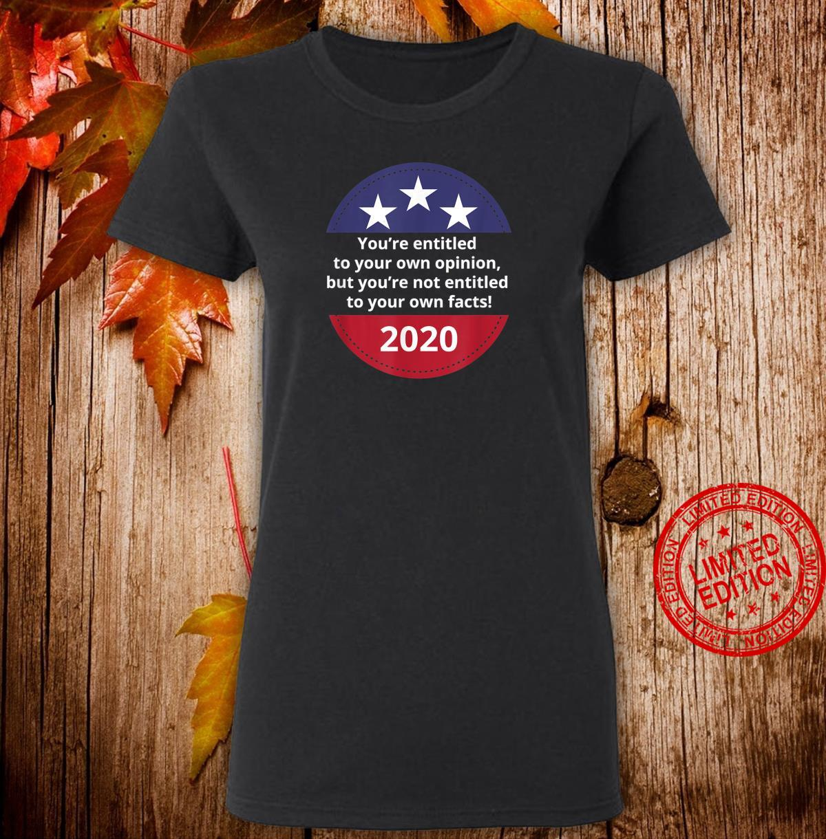 You're Not Entitled To Your Own Facts Trump Pence 2020 Shirt ladies tee